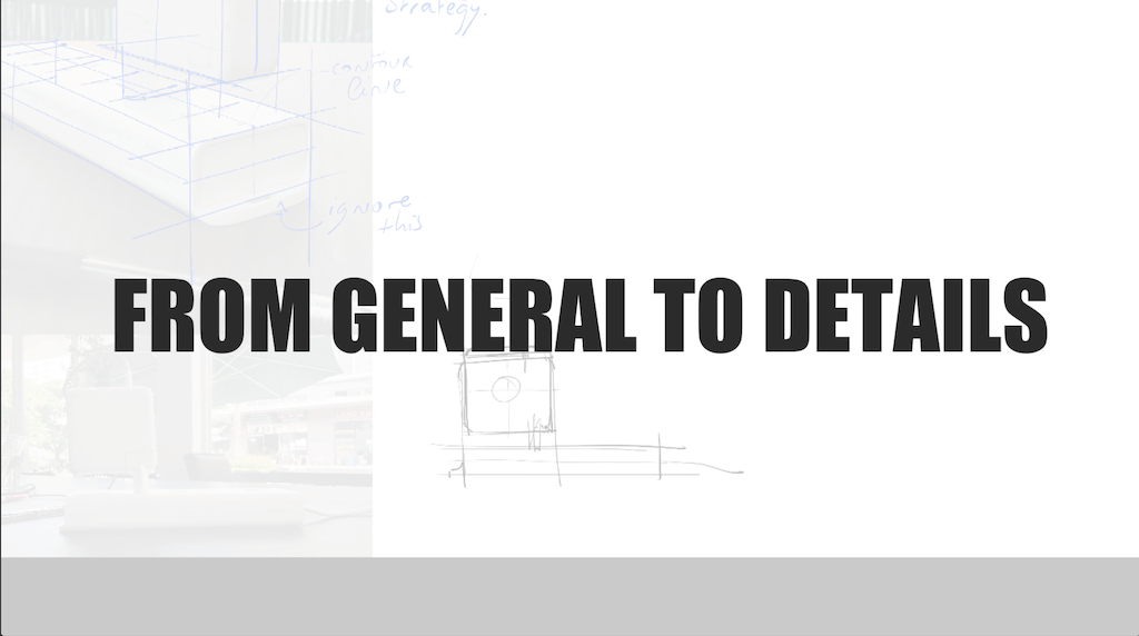 From general to details