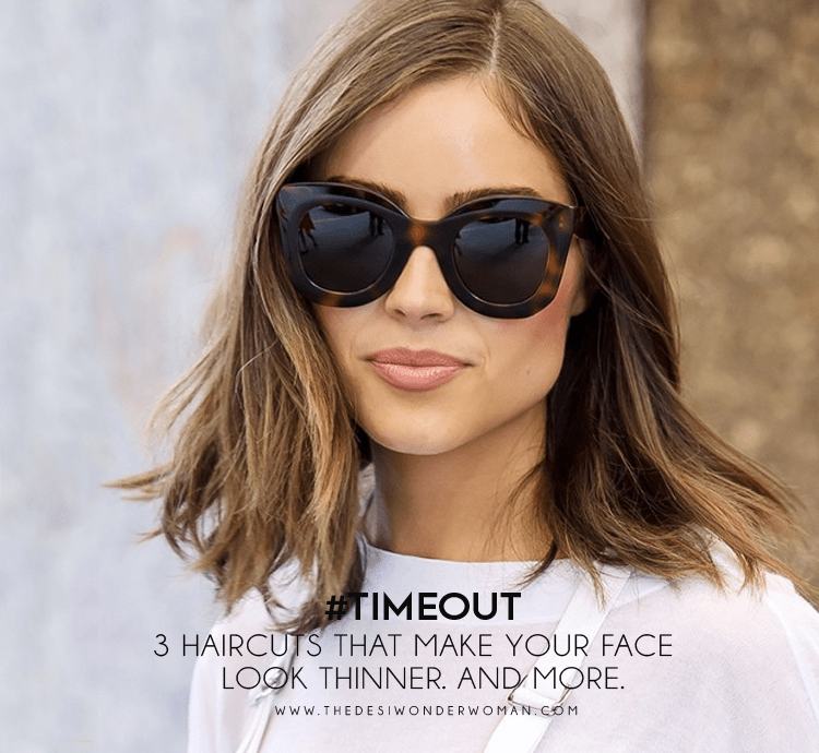 Timeout 3 Haircuts That Make Your Face Look Thinner And More