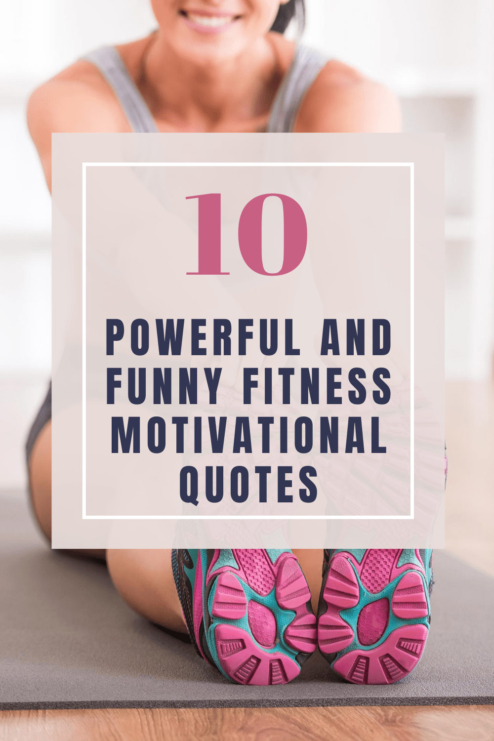 Powerful And Funny Fitness Motivational Quotes For Women