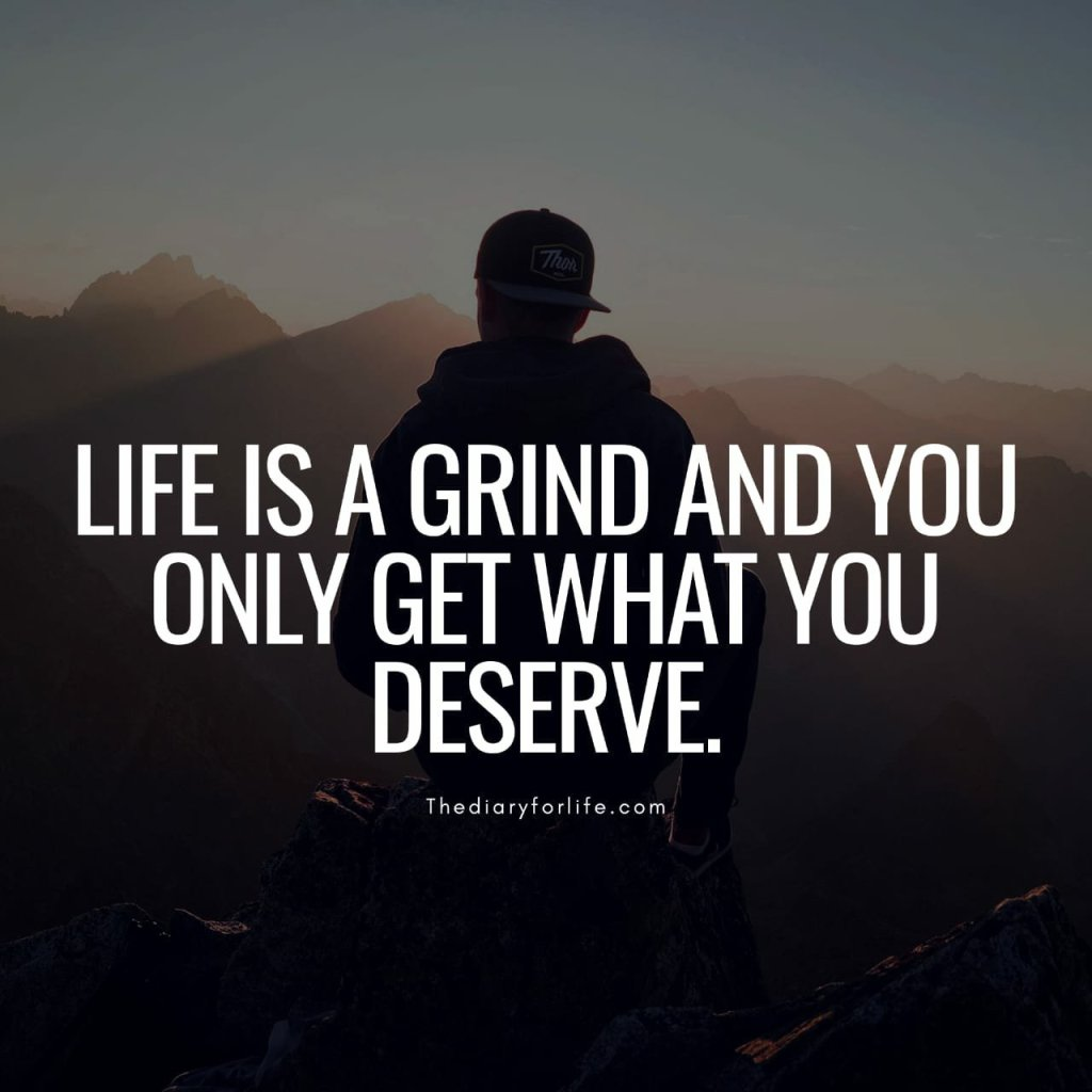 life is a grind