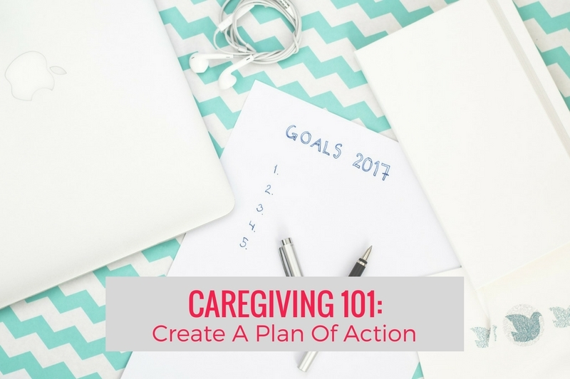 Goals for 2017 create a caregiving plan of action