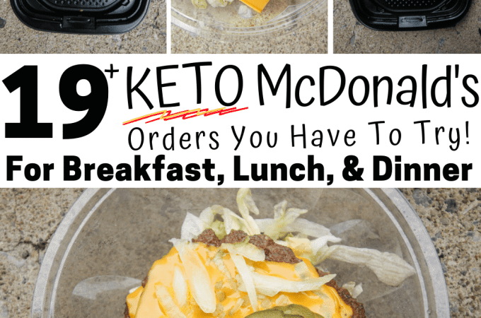 A collage of 4 keto menu items you can order at McDonalds for breakfast, lunch, or dinner.