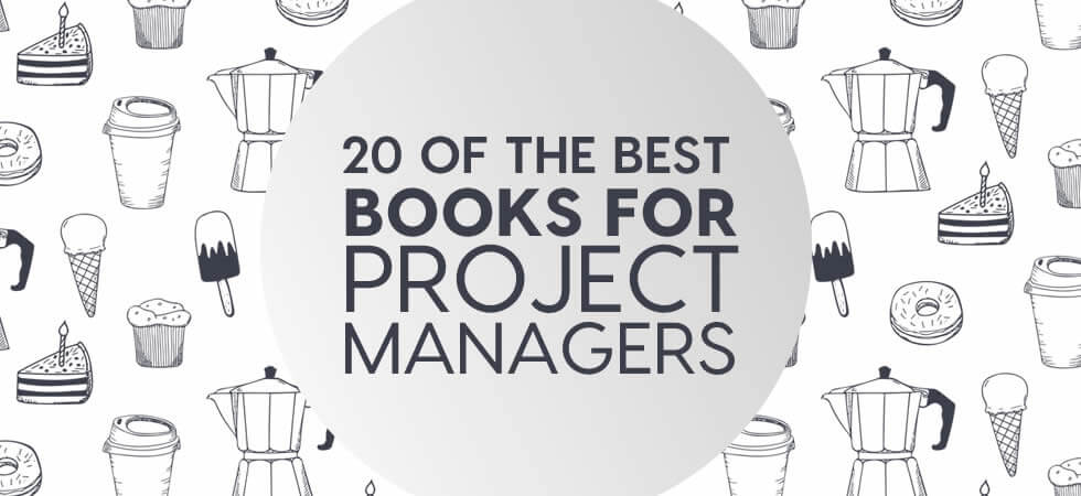 Project Management Books: 20 Best Books for Project Managers