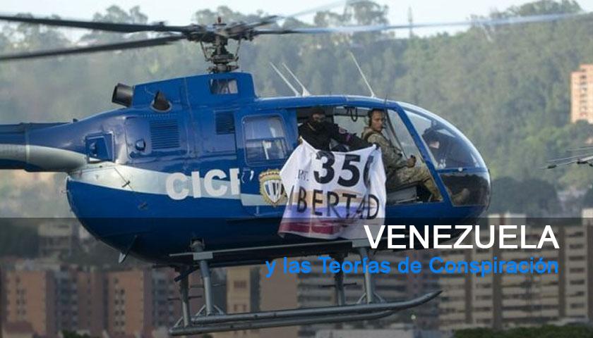 """Venezuela y las """"Teorías de Conspiración"""""""