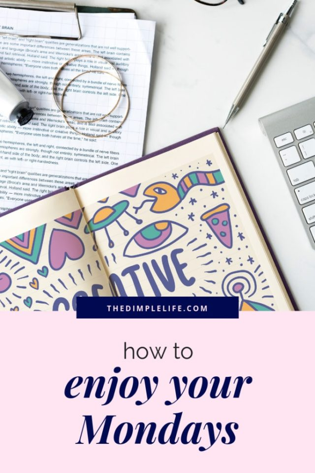 How to enjoy your Mondays   How you feel on Monday sets the tone for the whole week, so here's some positive Monday motivation to inspire you to enjoy Mondays and to start your week off right!   The Dimple Life #thedimplelife #Mondaymotivation #positivethoughts #girlbosstips #entrepreneur #workmotivation