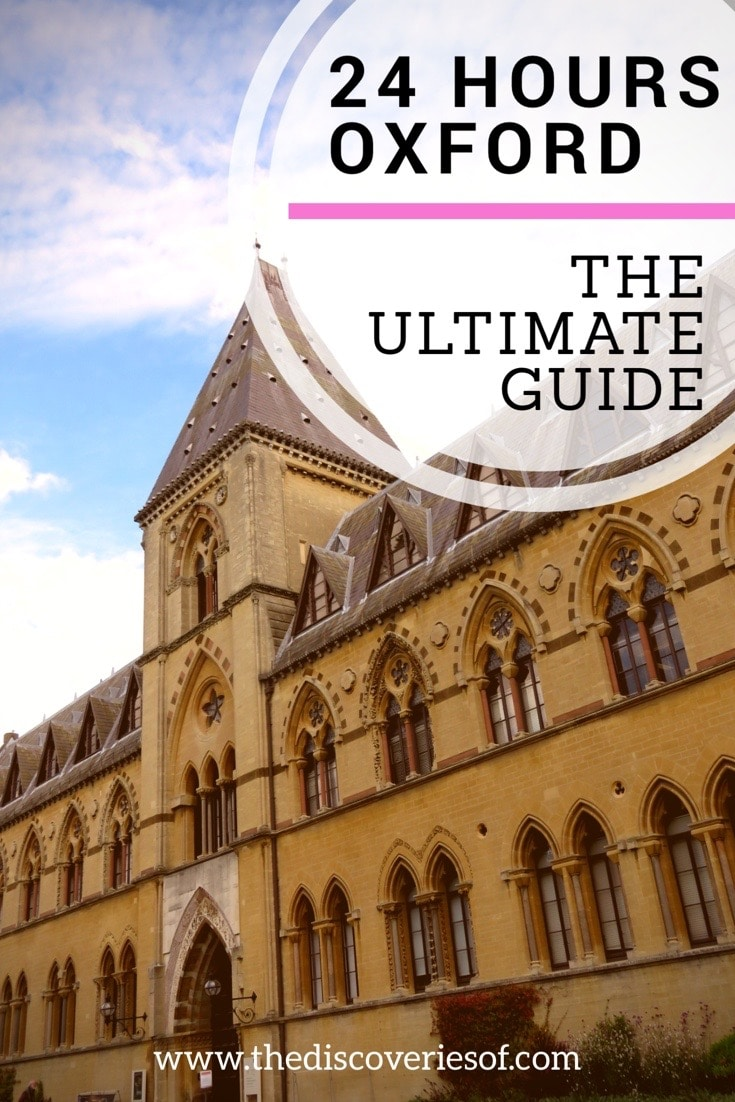 Oxford Travel Guide: Your Ultimate Guide to 24 Hours in England's Historical City. Check out the Free Walking Tour and Everything You Need to Know For Your Oxford Trip Now