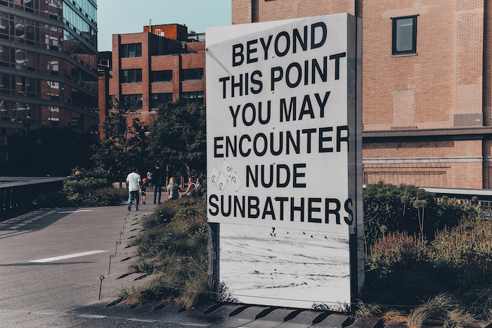 High Line: Beyond this point don't get scared of the nude sunbathers.