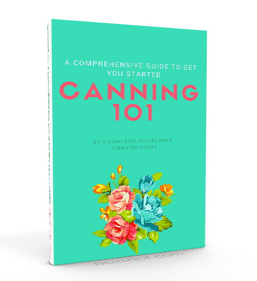 Canning 101 ebook | A Domestic Wildflower click to get your super helpful beginner's guide to canning!