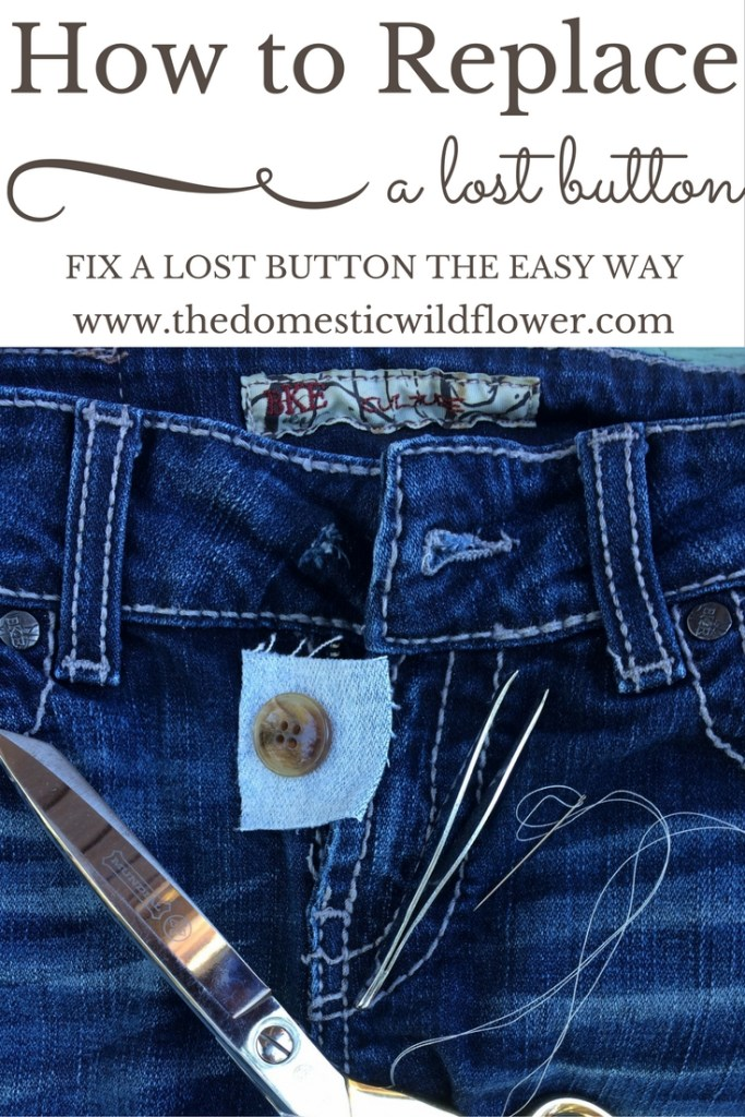 How to Replace a Lost Button on Your Jeans | The Domestic Wildflower click to read this super helpful mending tutorial for fixing your jeans when you lose the factory button. This tutorial even has a clear video to walk you through the process. Watch it here!