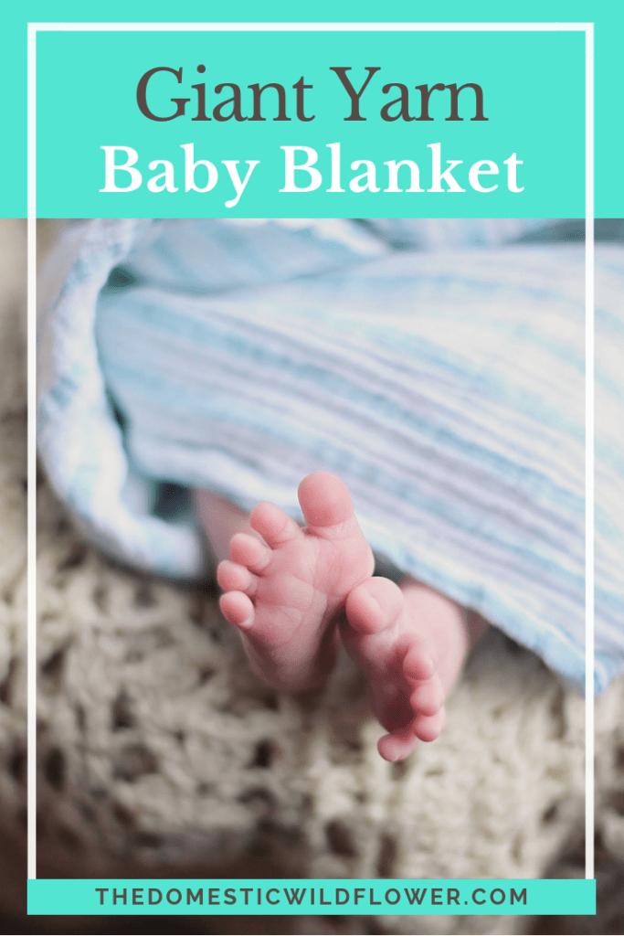 Giant Yarn Baby Blanket