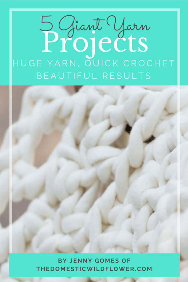 5 Giant Yarn Projects by Jenny Gomes of The Domestic Wildflower | This ebook is so helpful! It explains the different types of giant yarn out there, which kind you really need to be wary of, and gives great project ideas. Each project explains in plain English (no pattern lingo here!) how to make a variety of throw blankets, a felted wool basket, and a scarf. Grab this ebook today & happy crochet-ing!!