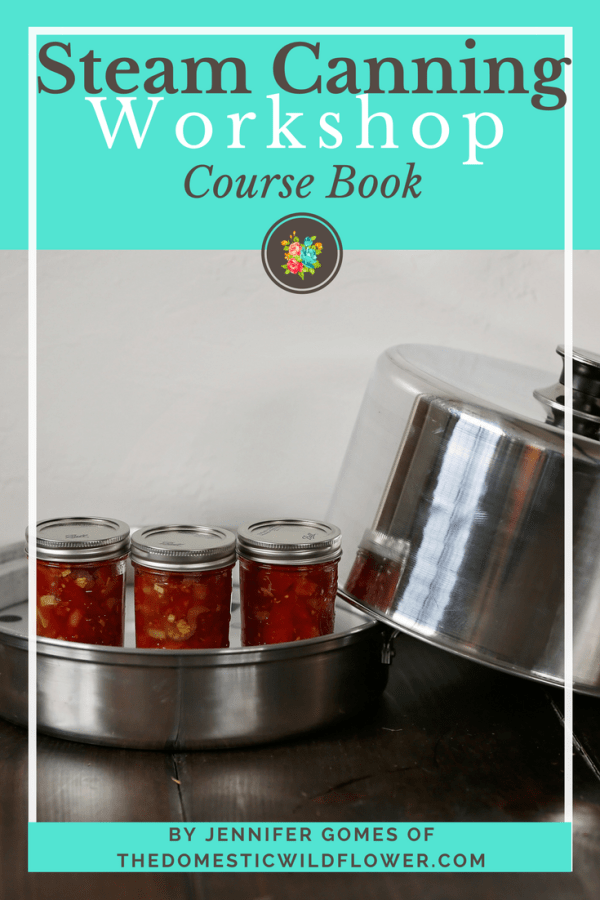 Steam Canning   Get the book that explains how to use a steam canner and how to maximize it's amazing time saving potential!