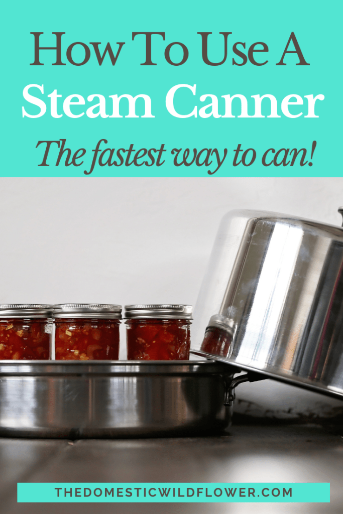 How to Use a Steam Canner