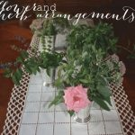 Flower + Herb Arrangements