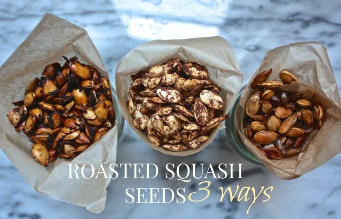 Roasted Squash Seeds : Spiced 3 Ways