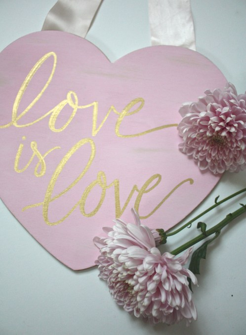 "DIY ""Love is Love"" Valentine's Day Sign 