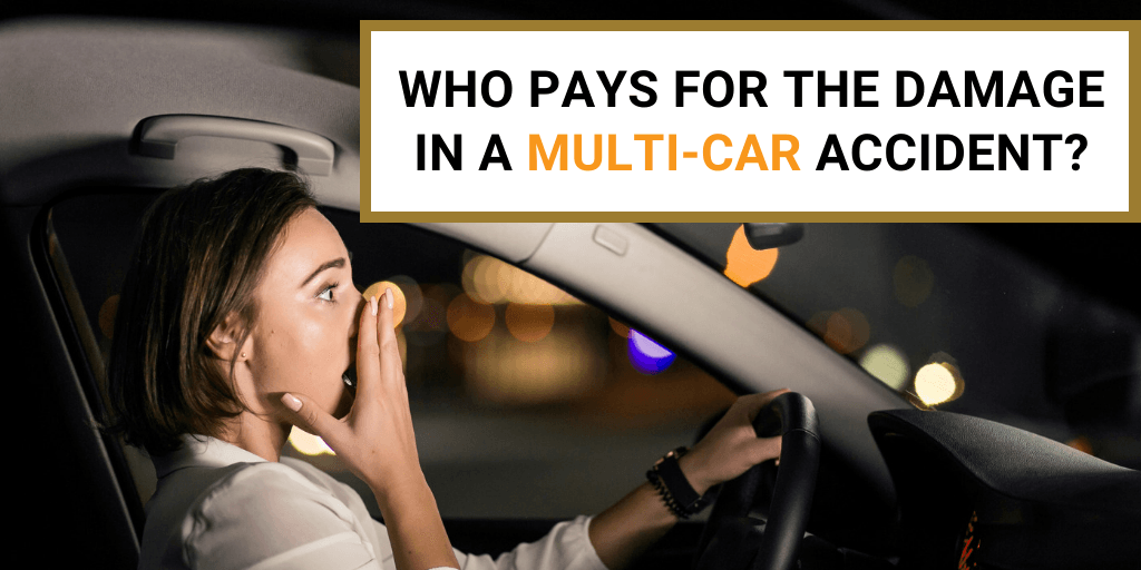 Who Pays for the Damage in a Multi-Car Accident?