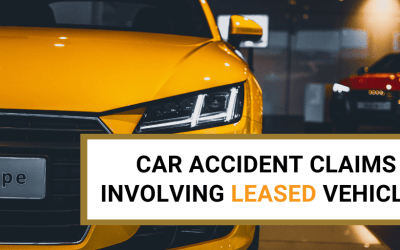 Car Accident Claims Involving Leased Vehicles