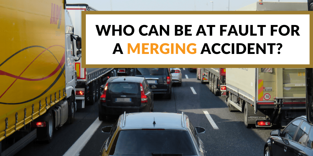 Who Can be at Fault for a Merging Accident?