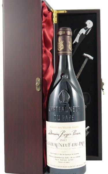 2003 Chateauneuf du Pape Reserve des Vieilles Vignes 2003 Roger Perrin