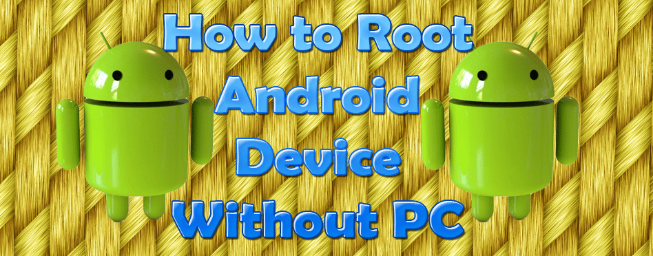 root any android device without computer