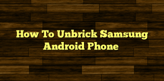 unbrick bricked samsung android phone