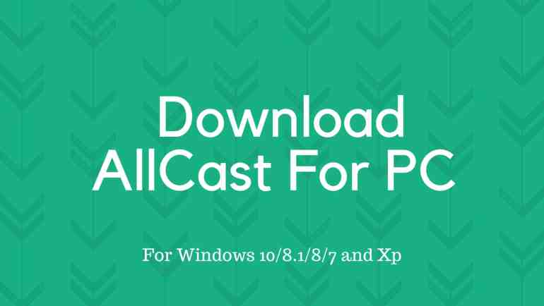 Download AllCast For PC