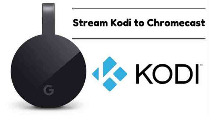 stream kodi chromecast