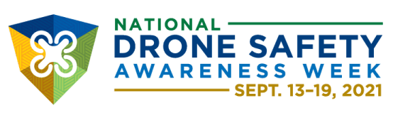 National Drone Safety Awareness Week 2021