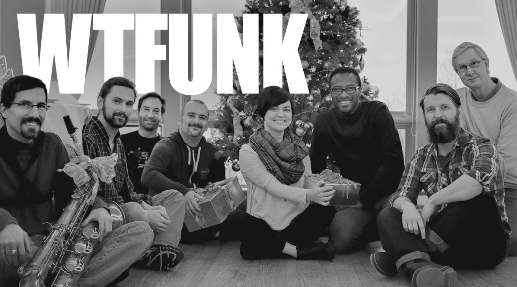 WTFunk: With Great Funk Comes Great Responsibility