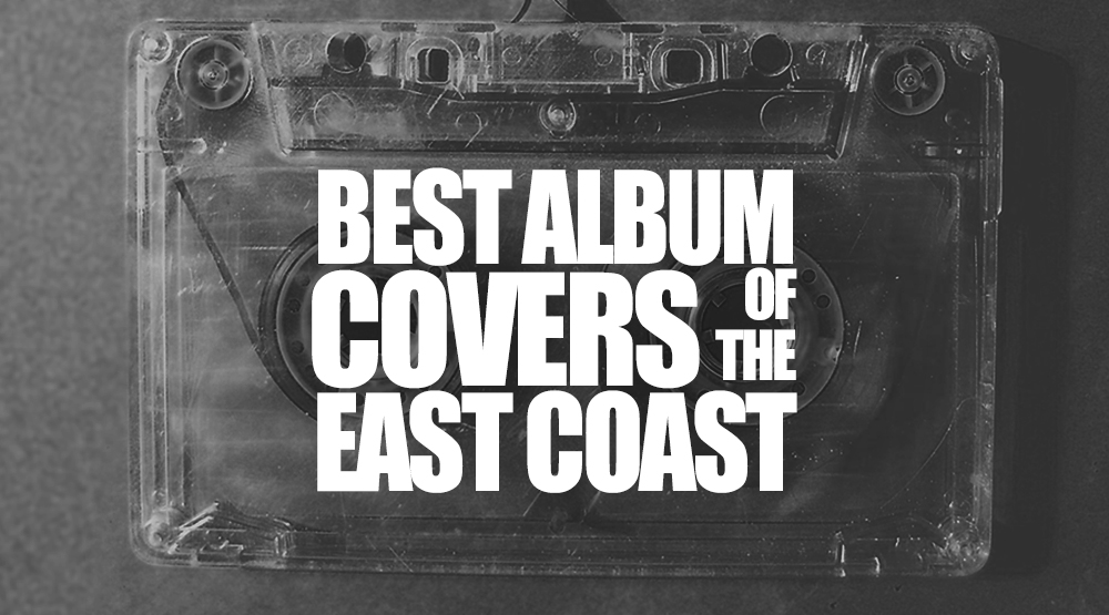 25 Best Album Covers Of The East Coast