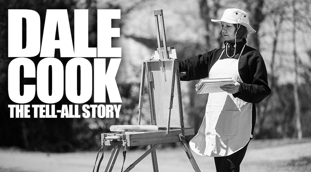 Dale Cook: The Tell-All Story