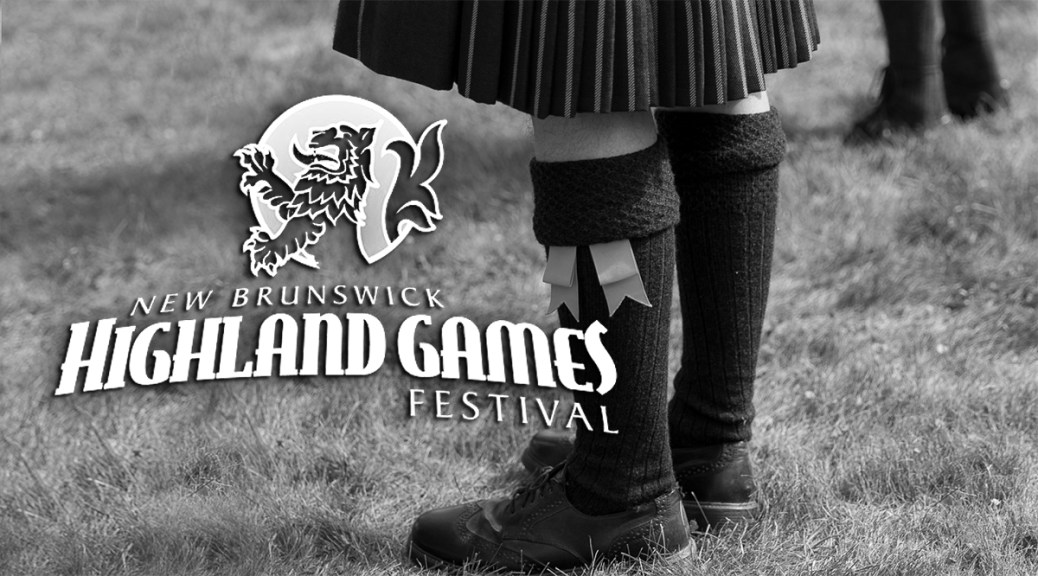 Fredericton's Highland Games Festival: Haggis & Heavy Things