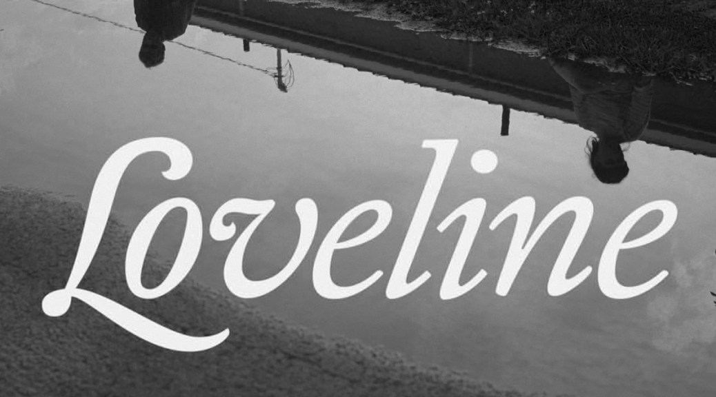 Loveline: A New Brunswick Story