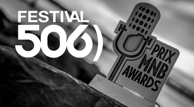 Music/Musique NB: The Results Of The 2017 Prix MNB Awards