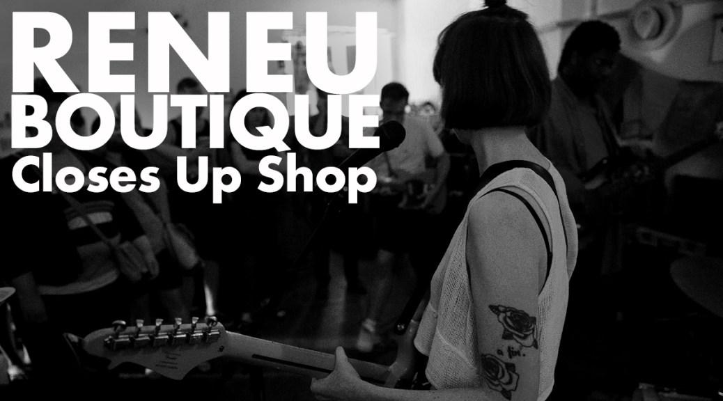 Fredericton Loses Music Venue As ReNeu Boutique Closes Up Shop