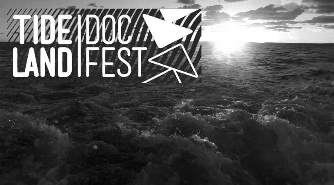 Tideland: New Brunswick Gets New Documentary Film Festival