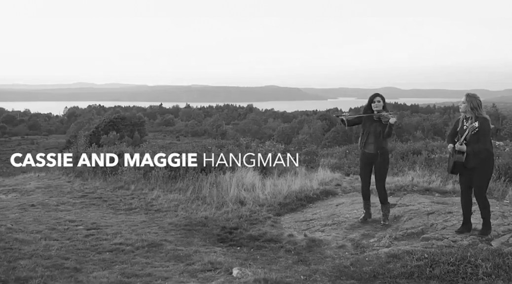 Music Video: Cassie and Maggie Release 'Hangman'
