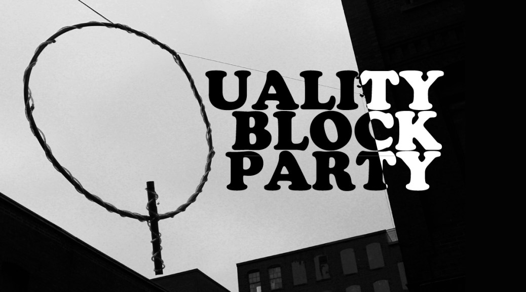 Quality Block Party: Bleedin' Saint John