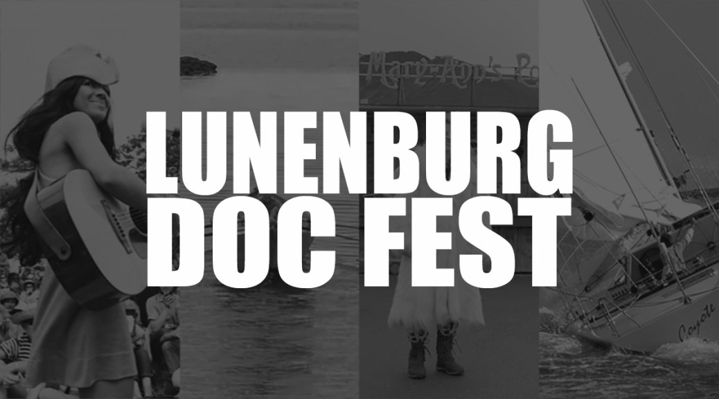 Five Films We're Excited To See At Lunenburg Doc Fest