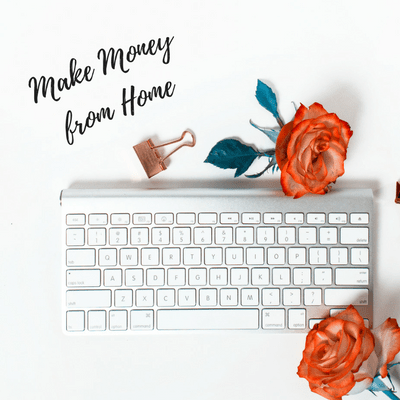 10 Easy Ways for Moms to Earn Money from Home