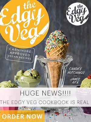 The Edgy Veg Cookbook - ORDER NOW