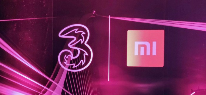 Xiaomi comes to Ireland: Thanks to Three