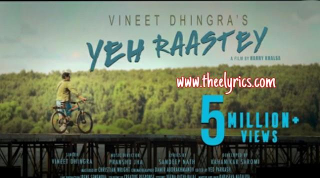 Yeh Raastey Lyrics - Travel Song Vineet Dhingra new hindi song 2020