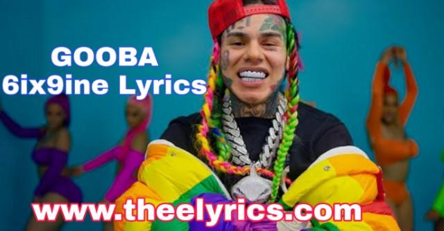 GOOBA 6ix9ine - English Lyrics | GOOBA Lyrics Dawanload