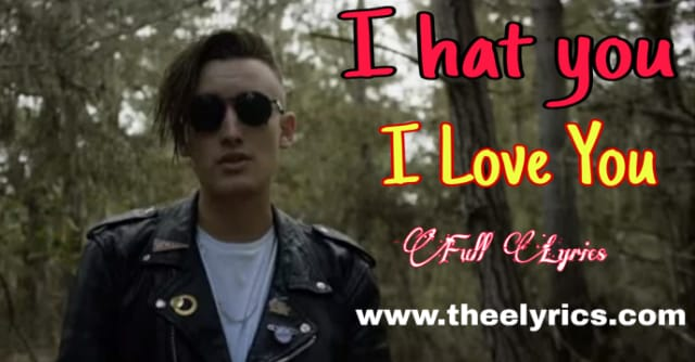 Hate that i love you | i hate you i love you lyrics | i hate you i love you download