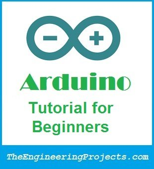 Arduino Tutorial for Beginners,arduino tutorial, arduino tutorials
