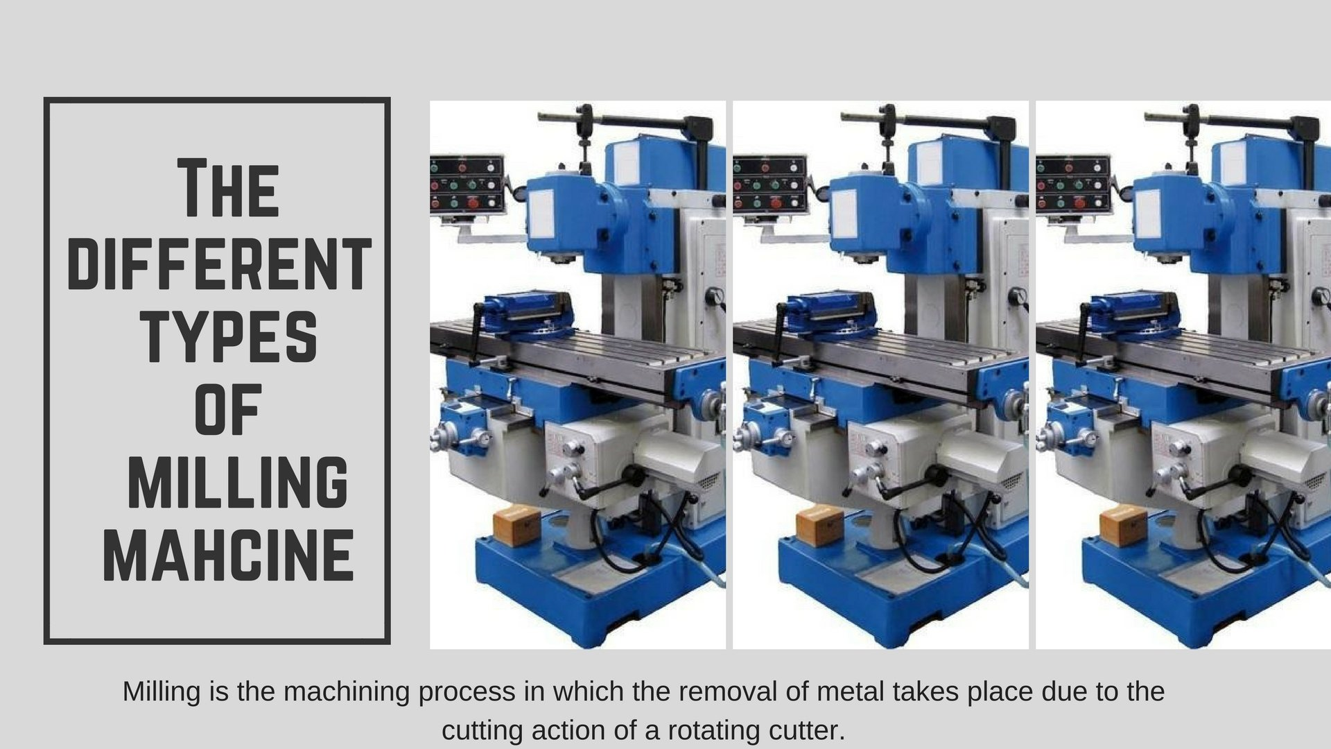 15 Different Types of Milling Machine [The Complete Guide]