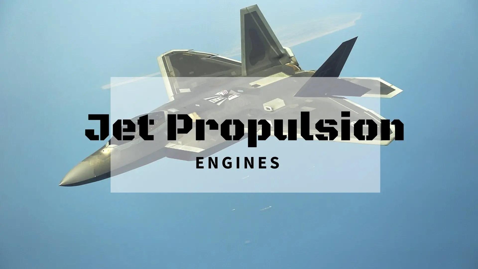 What Is Jet Propulsion Engine L Turbojet Ramjet And Rocket Motor F 22 Raptor Diagram