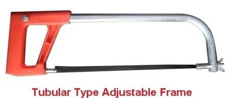 Types of hacksaw frame - Tubular type adjustable frame